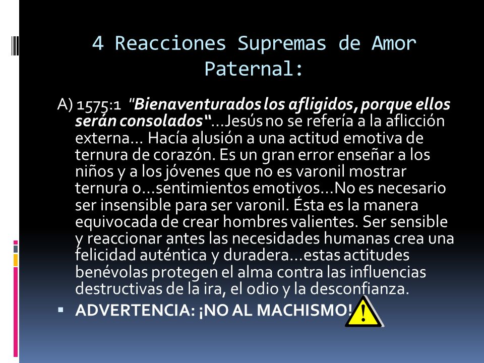 4 Reacciones Supremas de Amor Paternal: A) 1575:1