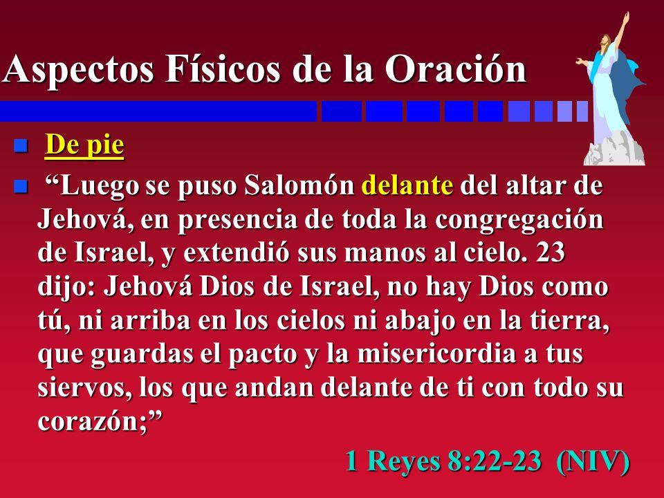 n De pie n Luego se puso Salomón delante del altar de Jehová, en presencia de toda la congregación de Israel, y extendió sus manos al cielo. 23 dijo: