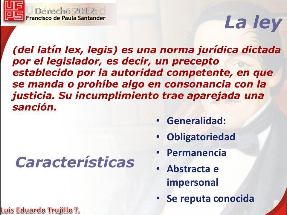 La ley (del latín lex, legis) es una norma jurídica dictada por el legislador, es decir, un precepto establecido por la autoridad competente, en que s