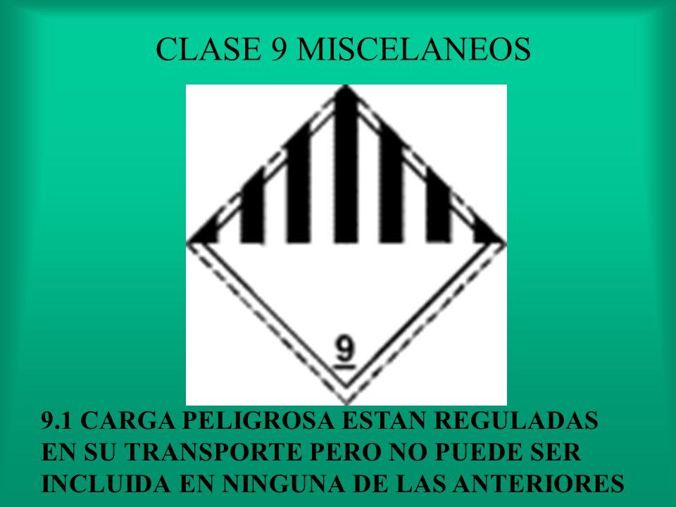 CLASE 8 SUSTANCIA CORROSIVOS CAUSA NECROSIS VISIBLES EN LA PIEL O CORROE EL ACERO O EL ALUMINIO