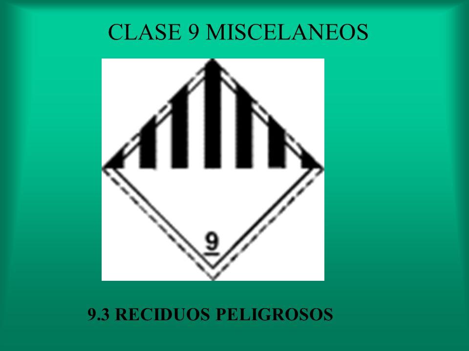 CLASE 9 MISCELANEOS 9.2 SUSTANCIAS PELIGROSAS PARA EL MEDIO AMBIENTE