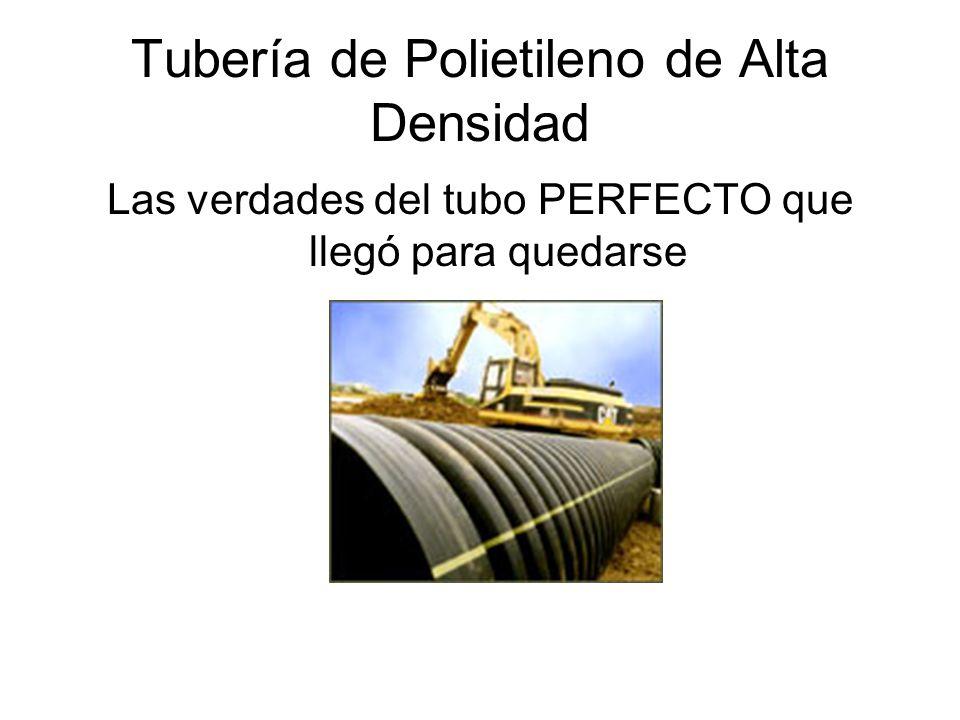 Tubería de Polietileno de Alta Densidad Las verdades del tubo PERFECTO que llegó para quedarse