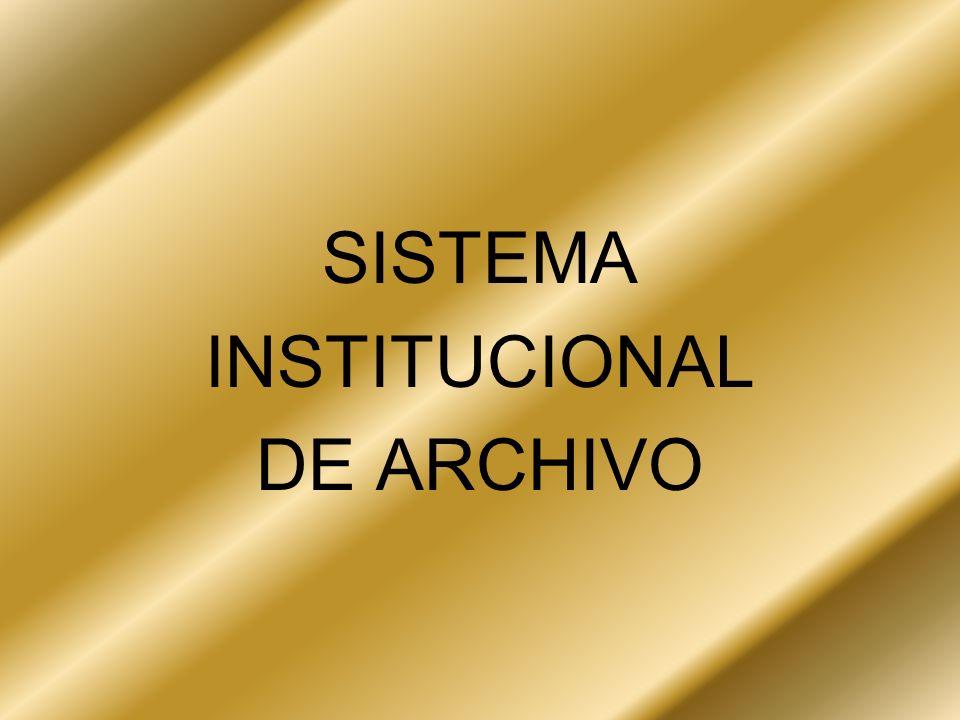 SISTEMA INSTITUCIONAL DE ARCHIVO