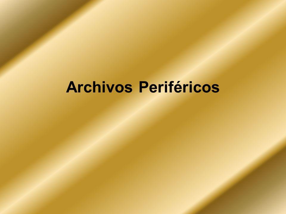 Archivos Periféricos