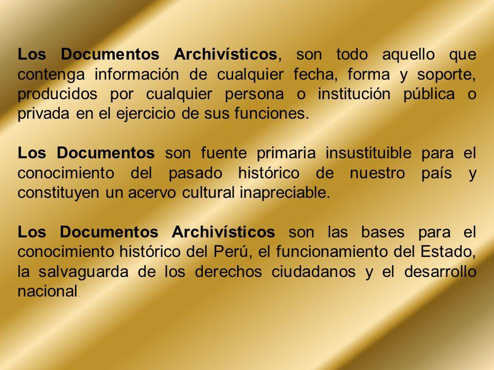 Los Documentos Archivísticos, son todo aquello que contenga información de cualquier fecha, forma y soporte, producidos por cualquier persona o instit