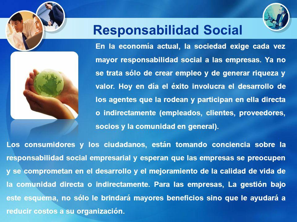 En la economía actual, la sociedad exige cada vez mayor responsabilidad social a las empresas. Ya no se trata sólo de crear empleo y de generar riquez