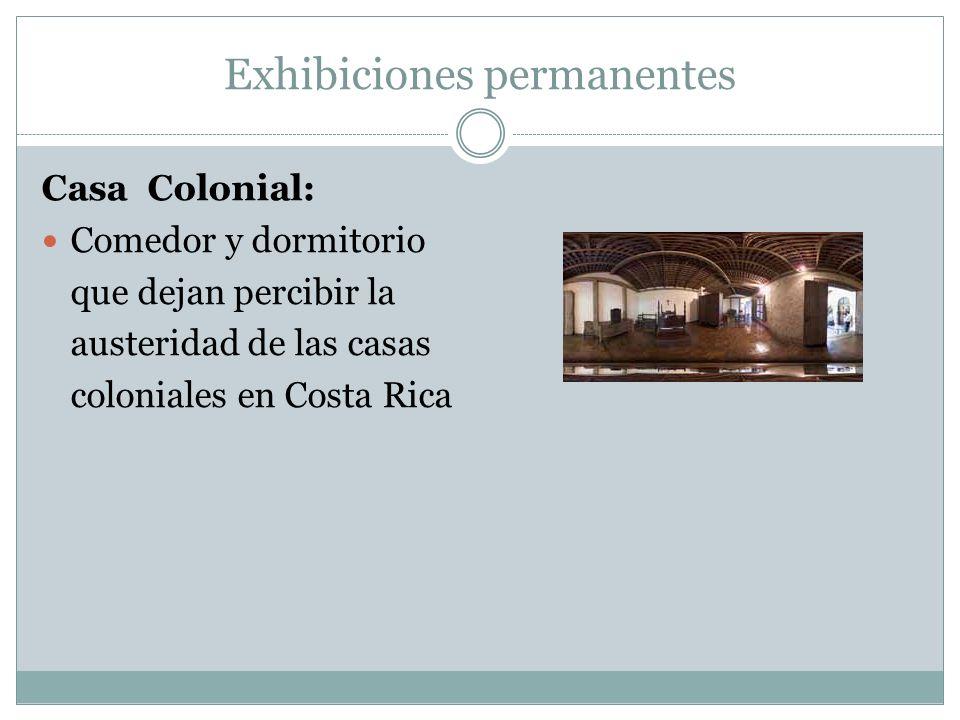 Exhibiciones permanentes Casa Colonial: Comedor y dormitorio que dejan percibir la austeridad de las casas coloniales en Costa Rica