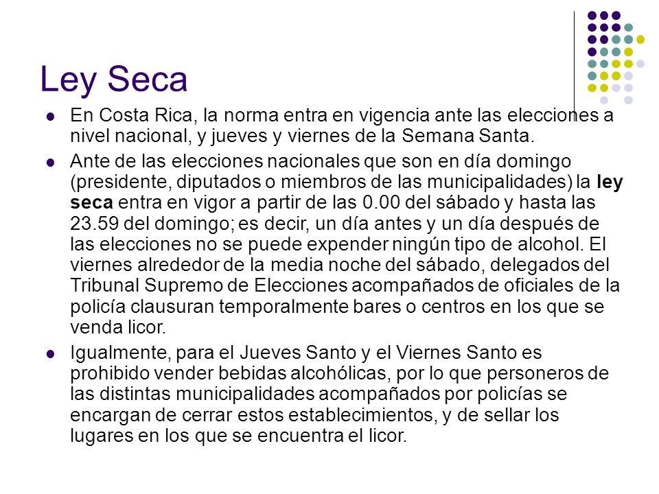 Ley Seca En Costa Rica, la norma entra en vigencia ante las elecciones a nivel nacional, y jueves y viernes de la Semana Santa. Ante de las elecciones
