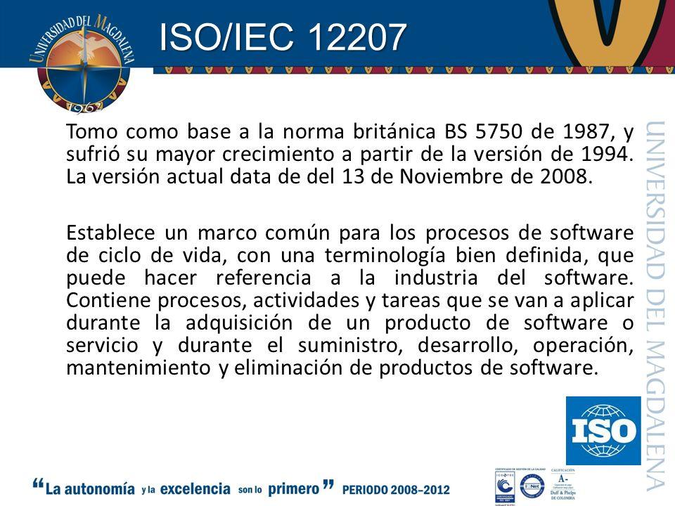 ISO/IEC 12207 Tomo como base a la norma británica BS 5750 de 1987, y sufrió su mayor crecimiento a partir de la versión de 1994. La versión actual dat