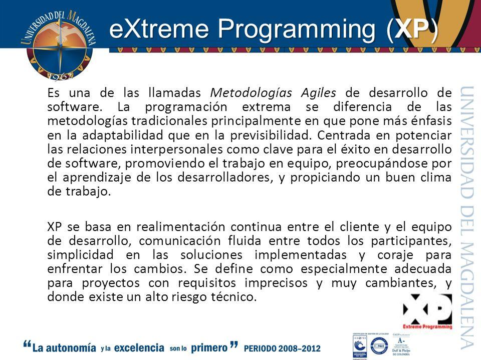 eXtreme Programming (XP) Es una de las llamadas Metodologías Agiles de desarrollo de software. La programación extrema se diferencia de las metodologí