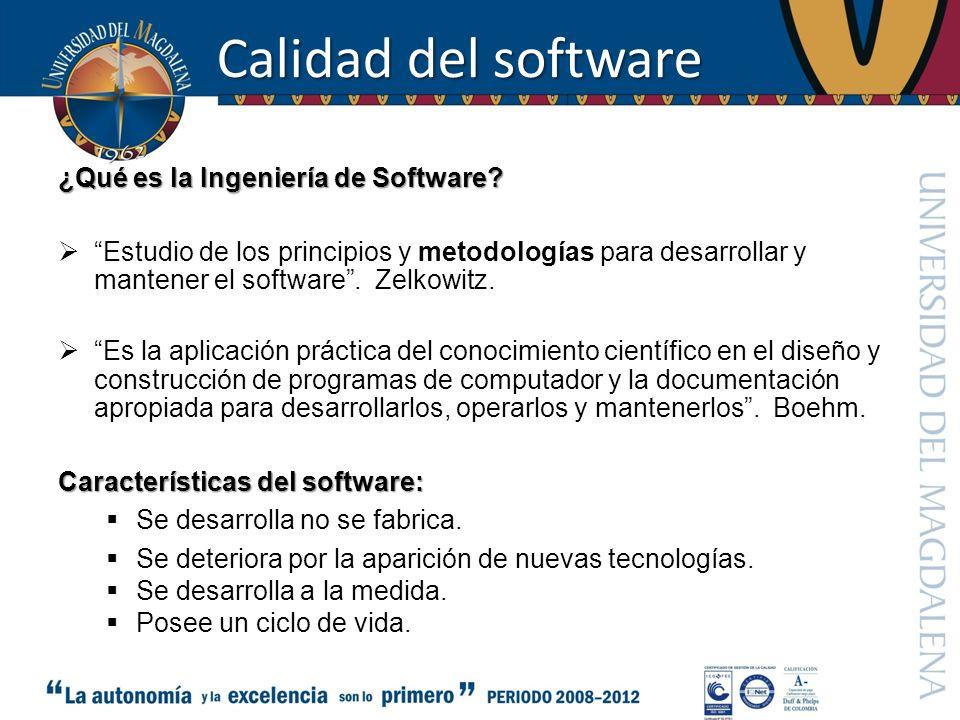 Calidad del software ¿Qué es la Ingeniería de Software? Estudio de los principios y metodologías para desarrollar y mantener el software. Zelkowitz. E