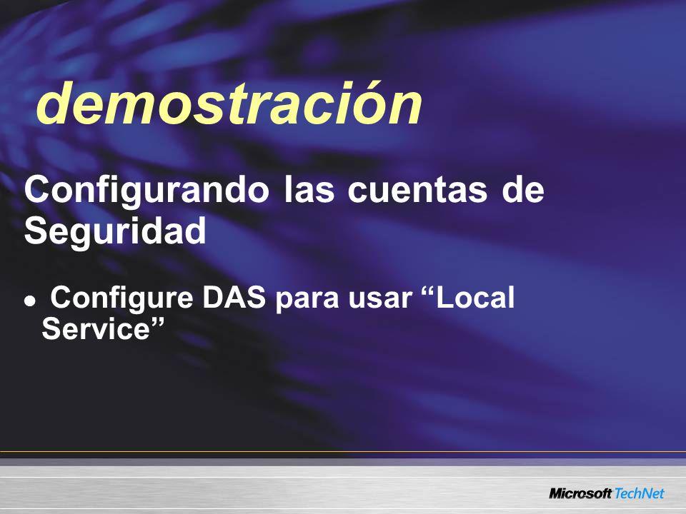 Demo Configurando las cuentas de Seguridad Configure DAS para usar Local Service demostración