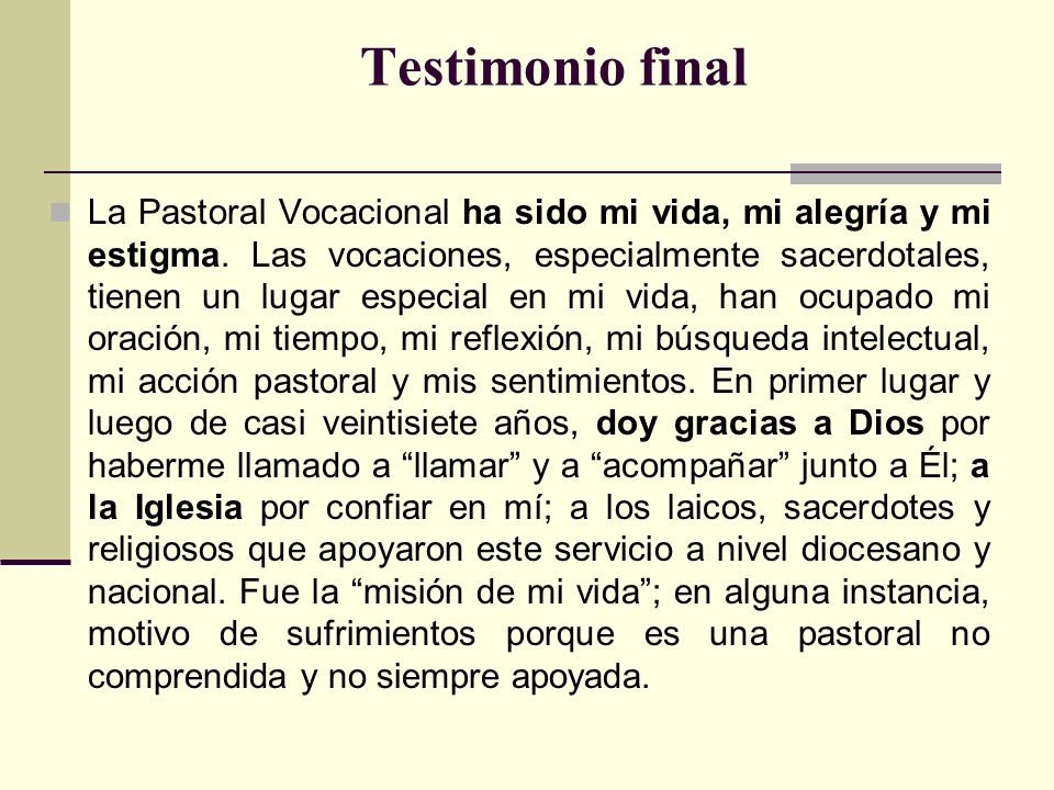 Testimonio final El trabajo en la Pastoral de las Vocaciones evocan La pampa de granito, de Rodó.