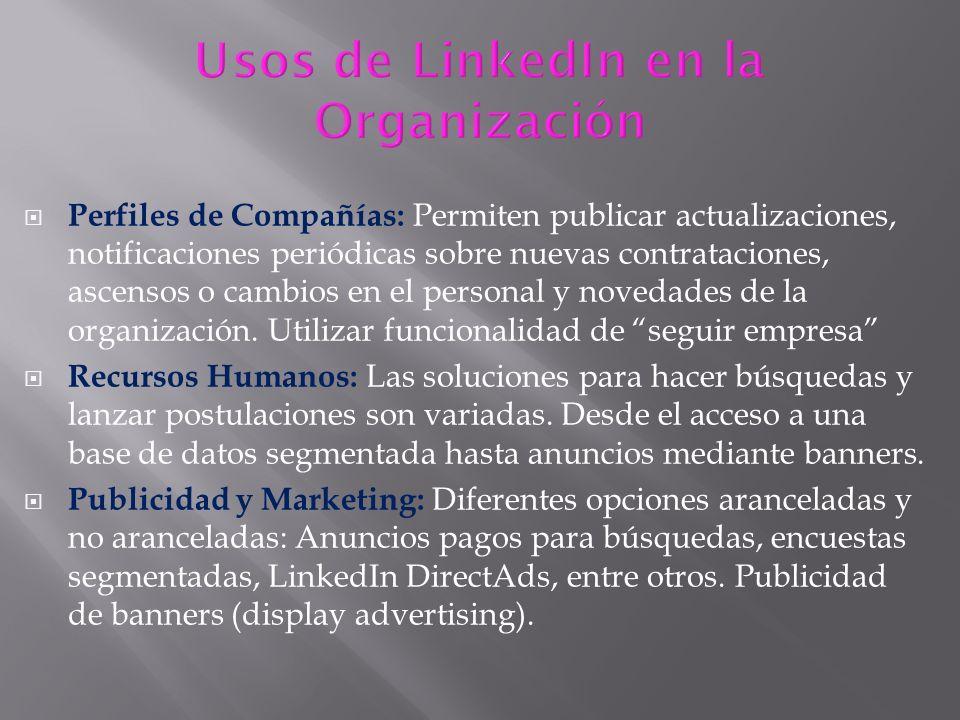 Perfiles de Compañías: Permiten publicar actualizaciones, notificaciones periódicas sobre nuevas contrataciones, ascensos o cambios en el personal y n