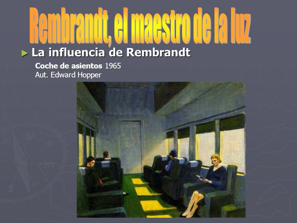 La influencia de Rembrandt La influencia de Rembrandt Coche de asientos 1965 Aut. Edward Hopper