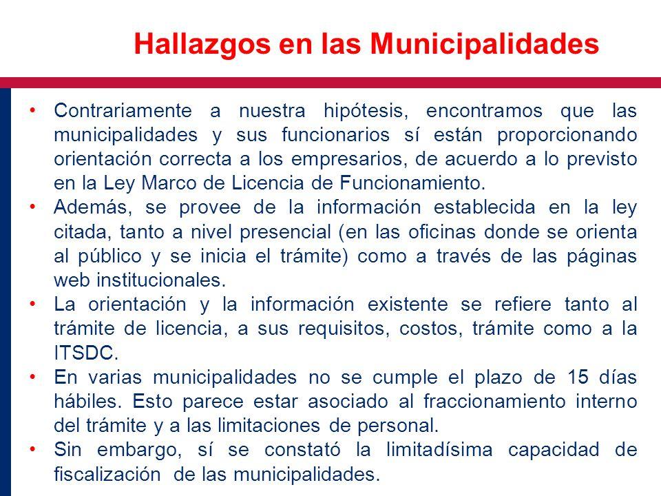 Contrariamente a nuestra hipótesis, encontramos que las municipalidades y sus funcionarios sí están proporcionando orientación correcta a los empresar