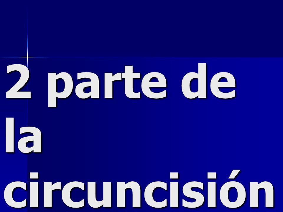 2 parte de la circuncisión