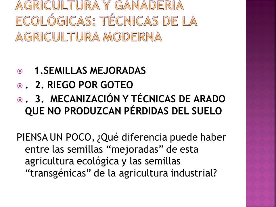 2. FIJACIÓN DE NITROGENO POR BACTERIAS DEL SUELO: Mediante la alternancia del cultivo con las leguminosas. 3. UTILIZACIÓN DE ABONOS NATURALES: Como el