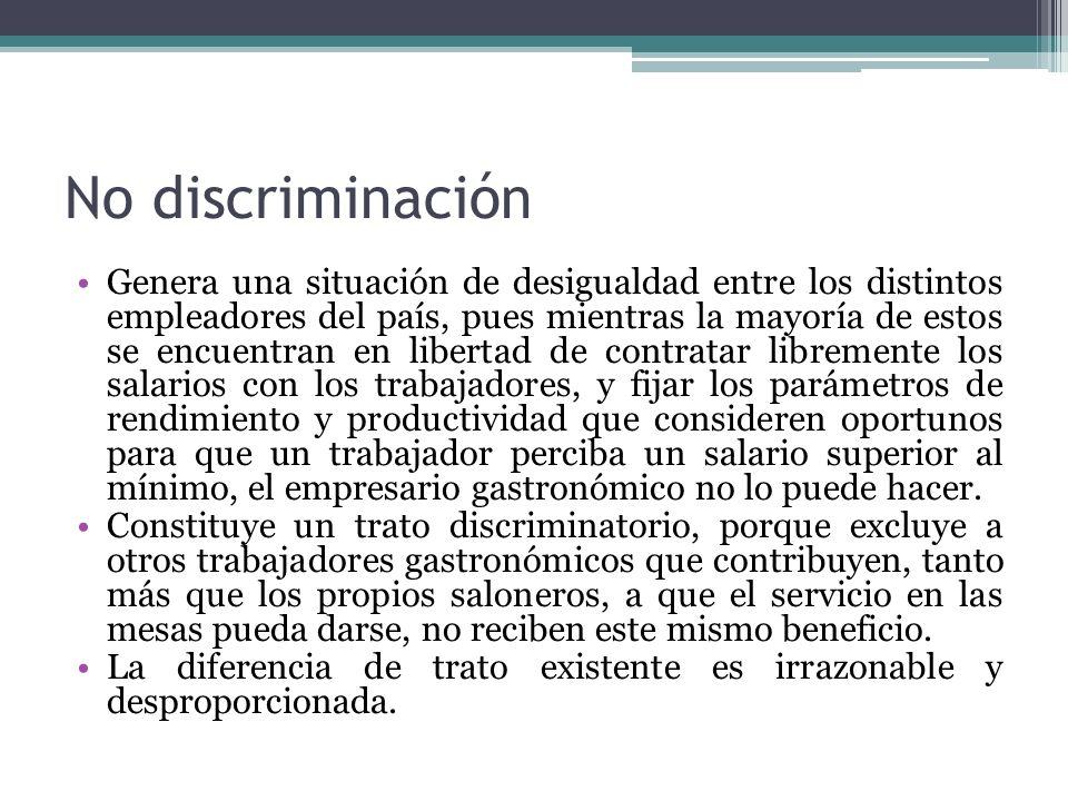 No discriminación Genera una situación de desigualdad entre los distintos empleadores del país, pues mientras la mayoría de estos se encuentran en lib