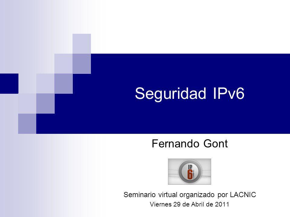 Agenda Objetivos de este seminario Breve comparación de IPv6/IPv4 Discusión de aspectos de seguridad de IPv6 Seguridad de los mecanismos de transición/co-existencia Implicancias de seguridad de IPv6 en redes IPv4 Áreas en las que se necesita progreso Conclusiones Preguntas (y posiblemente respuestas )