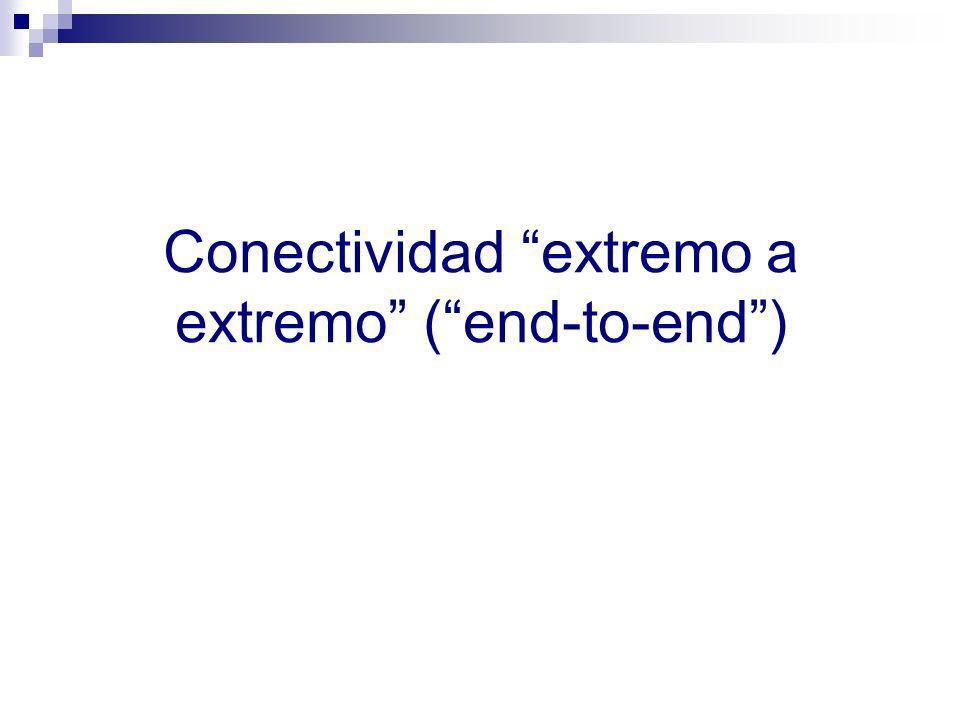 Conectividad extremo a extremo (end-to-end)