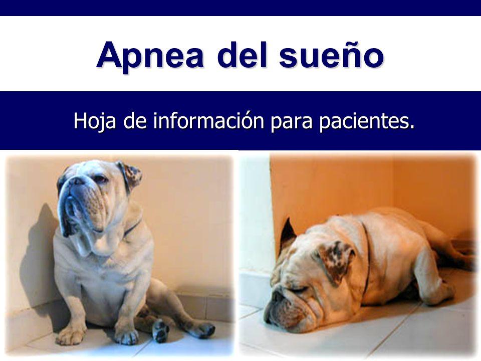 Apnea del sueño Hoja de información para pacientes.