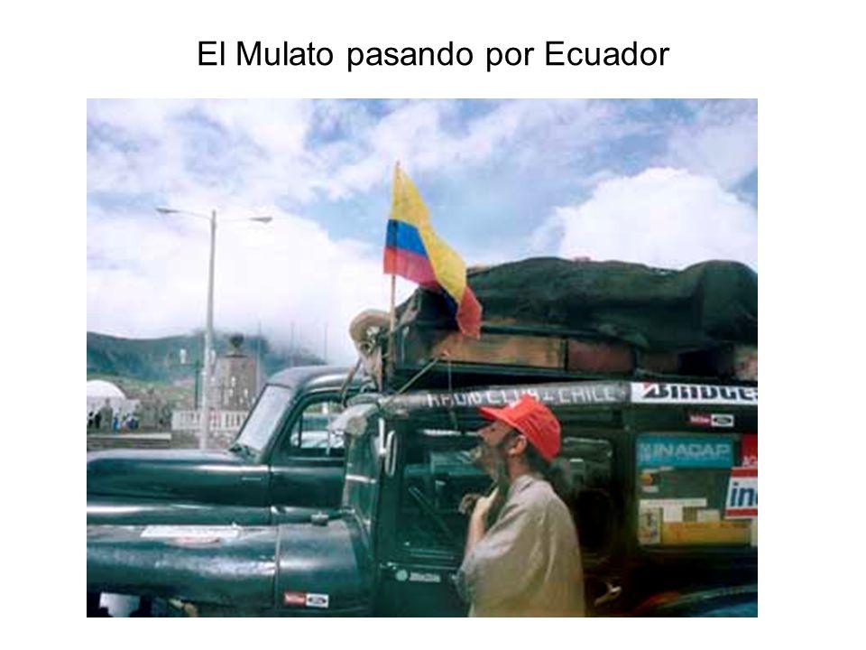 El Mulato pasando por Ecuador