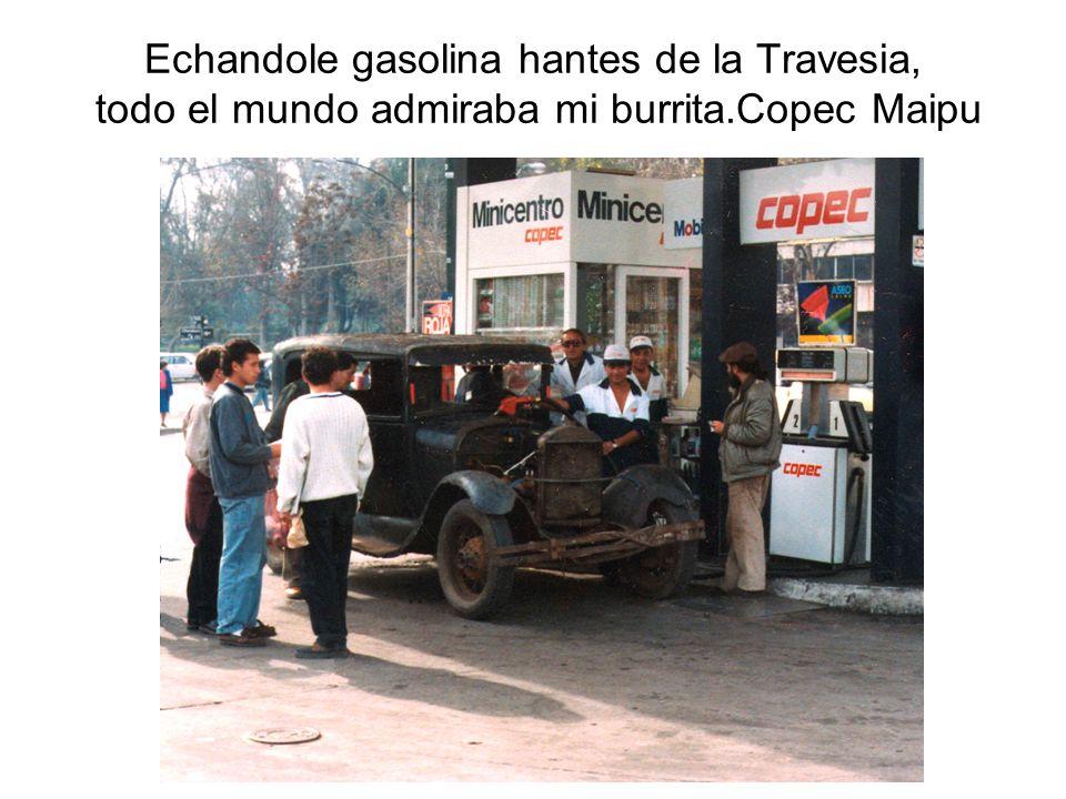 Echandole gasolina hantes de la Travesia, todo el mundo admiraba mi burrita.Copec Maipu