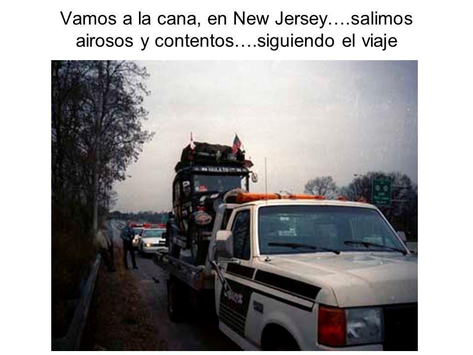 Vamos a la cana, en New Jersey….salimos airosos y contentos….siguiendo el viaje