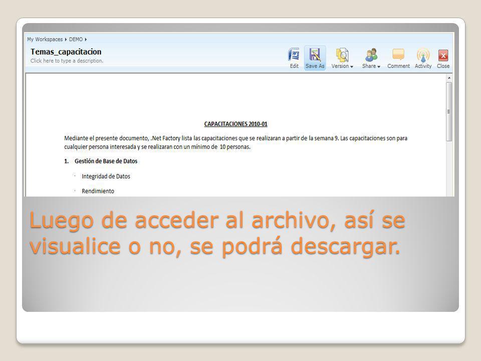 Luego de acceder al archivo, así se visualice o no, se podrá descargar.