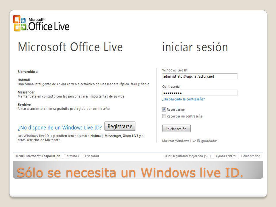 Sólo se necesita un Windows live ID.