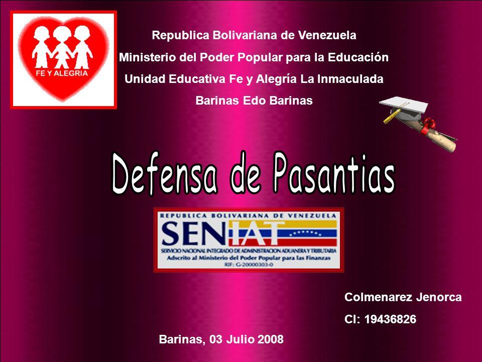 Republica Bolivariana de Venezuela Ministerio del Poder Popular para la Educación Unidad Educativa Fe y Alegría La Inmaculada Barinas Edo Barinas Colm