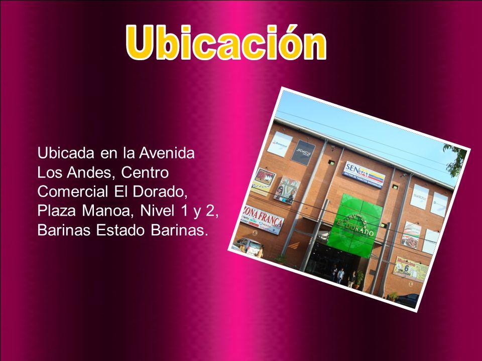 Ubicada en la Avenida Los Andes, Centro Comercial El Dorado, Plaza Manoa, Nivel 1 y 2, Barinas Estado Barinas.