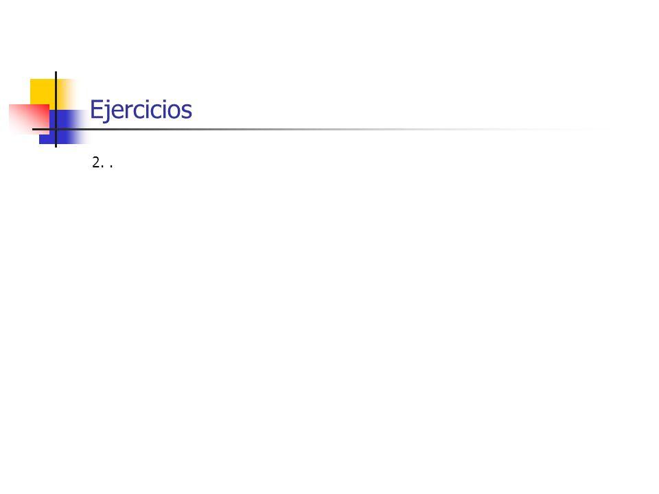 Ejercicios 2..