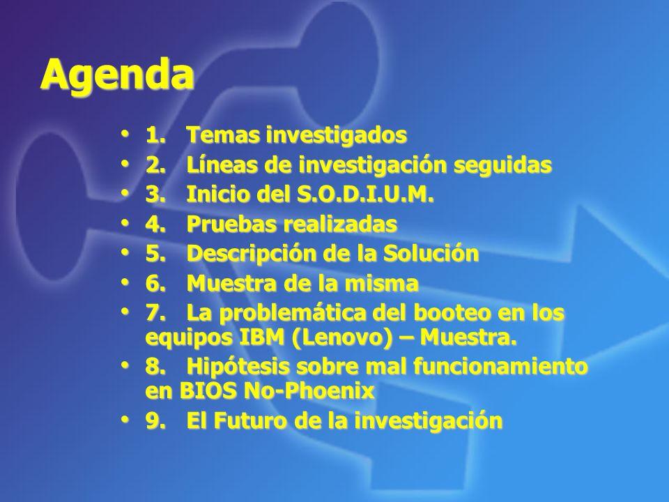 Agenda 1.Temas investigados 1.Temas investigados 2.Líneas de investigación seguidas 2.Líneas de investigación seguidas 3.Inicio del S.O.D.I.U.M. 3.Ini