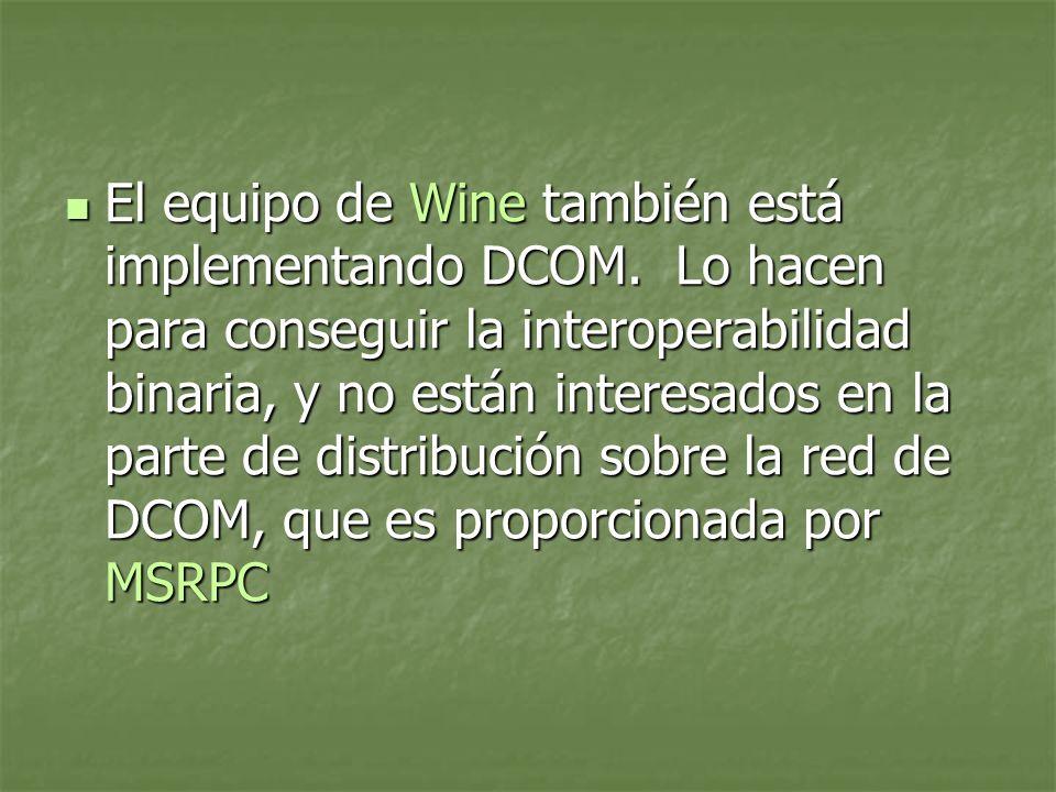 El equipo de Wine también está implementando DCOM.