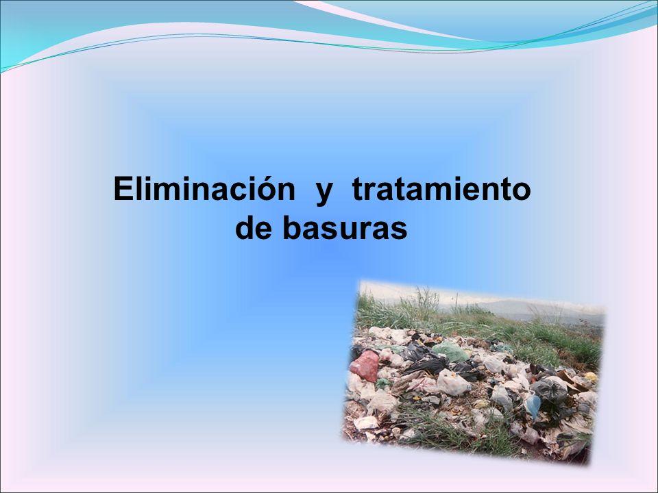 Eliminación y tratamiento de basuras