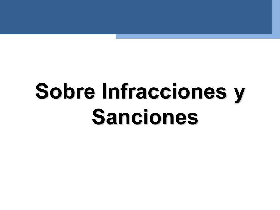 Sobre Infracciones y Sanciones