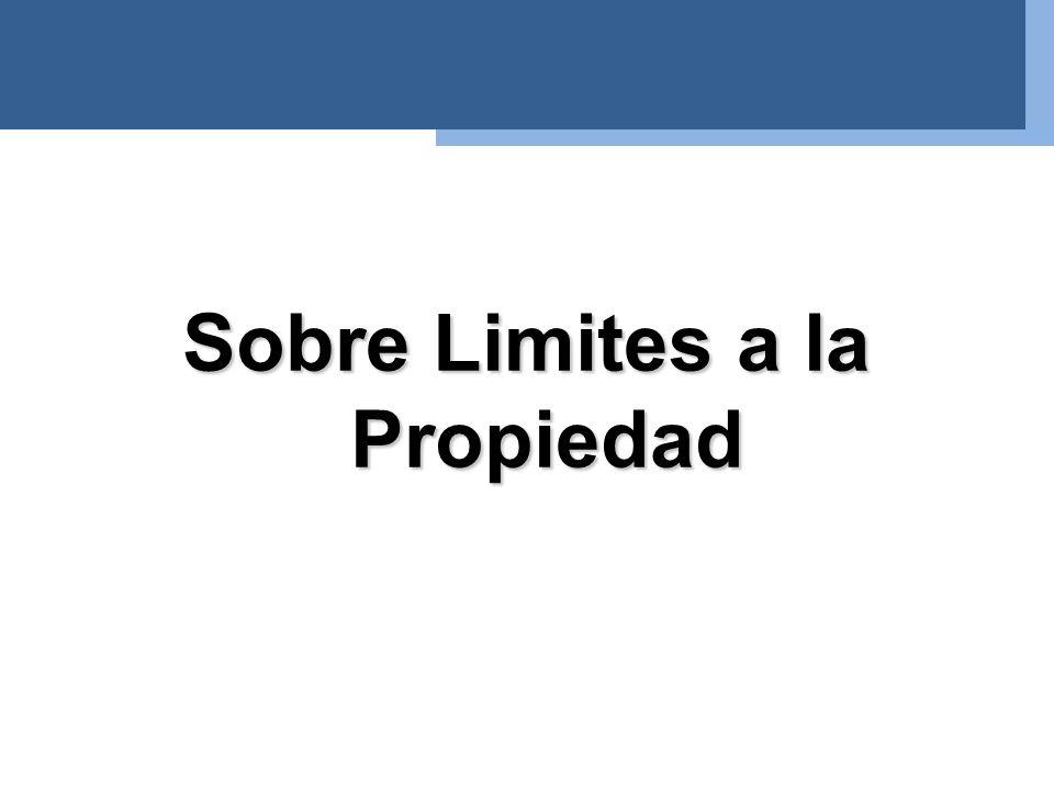 Sobre Limites a la Propiedad