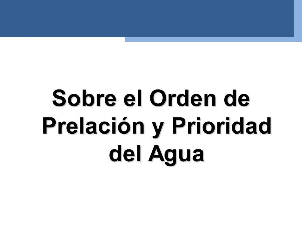 Sobre el Orden de Prelación y Prioridad del Agua