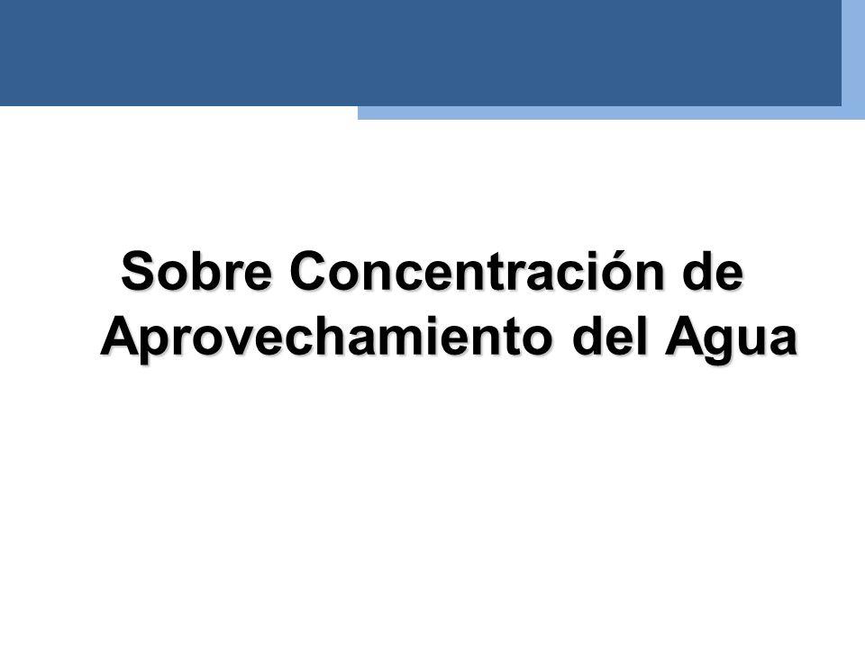 –El termino algunas dentro de las Disposiciones Generales se aplica de manera general en referencia a la eliminación o caducidad de autorizaciones por concentración del agua.