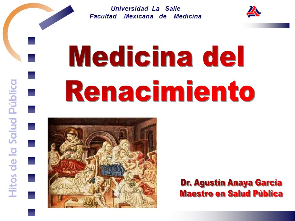 Hitos de la Salud Pública Universidad La Salle Facultad Mexicana de Medicina