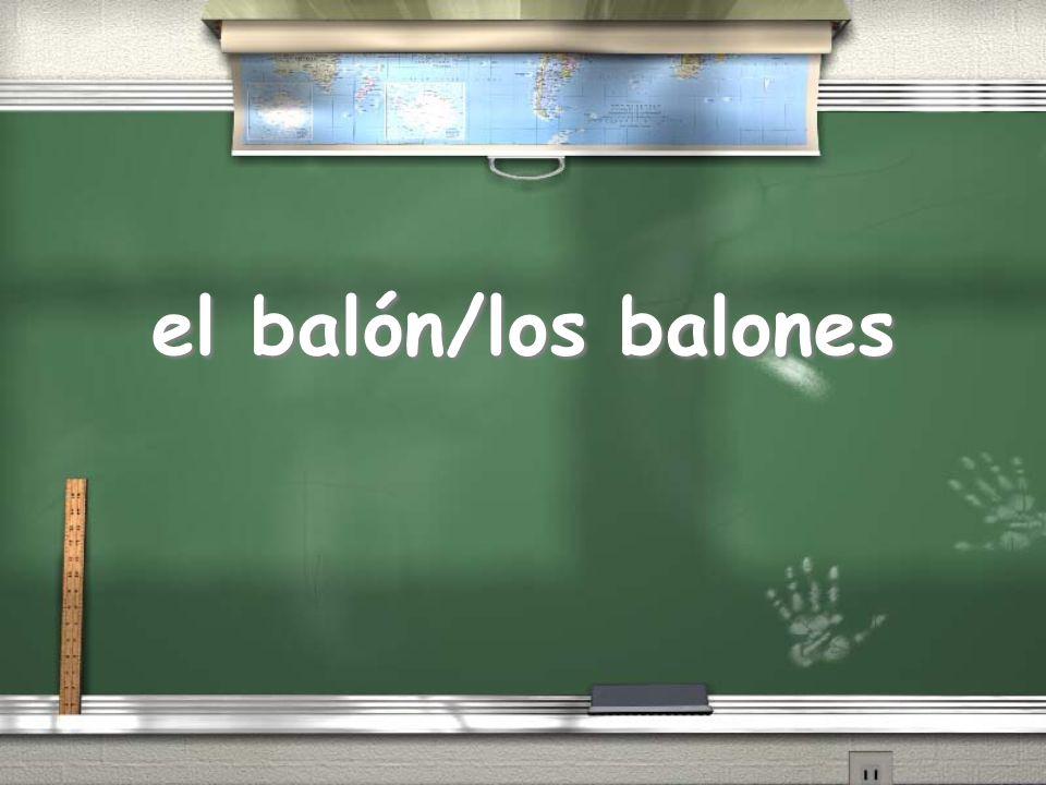 el balón/los balones