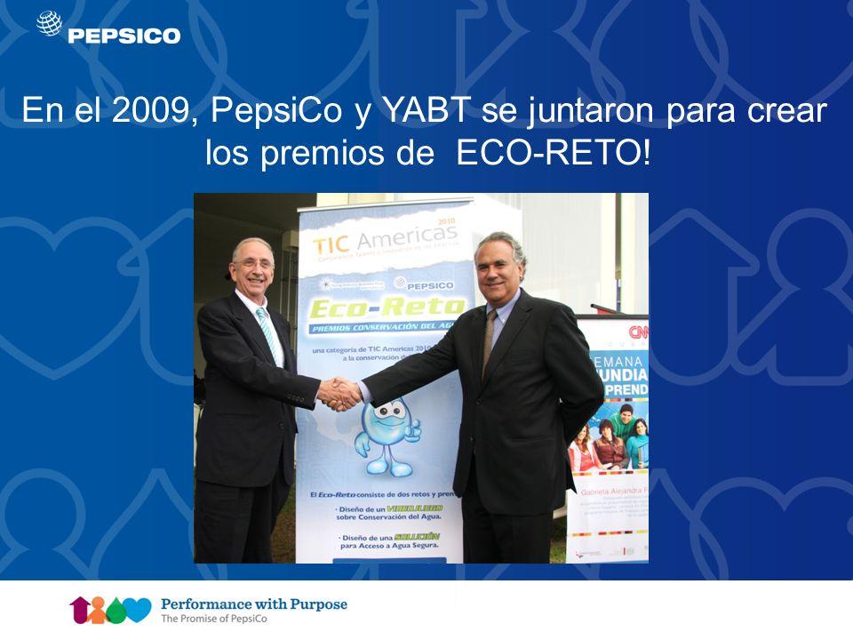 Document Title Goes Here6 En el 2009, PepsiCo y YABT se juntaron para crear los premios de ECO-RETO!