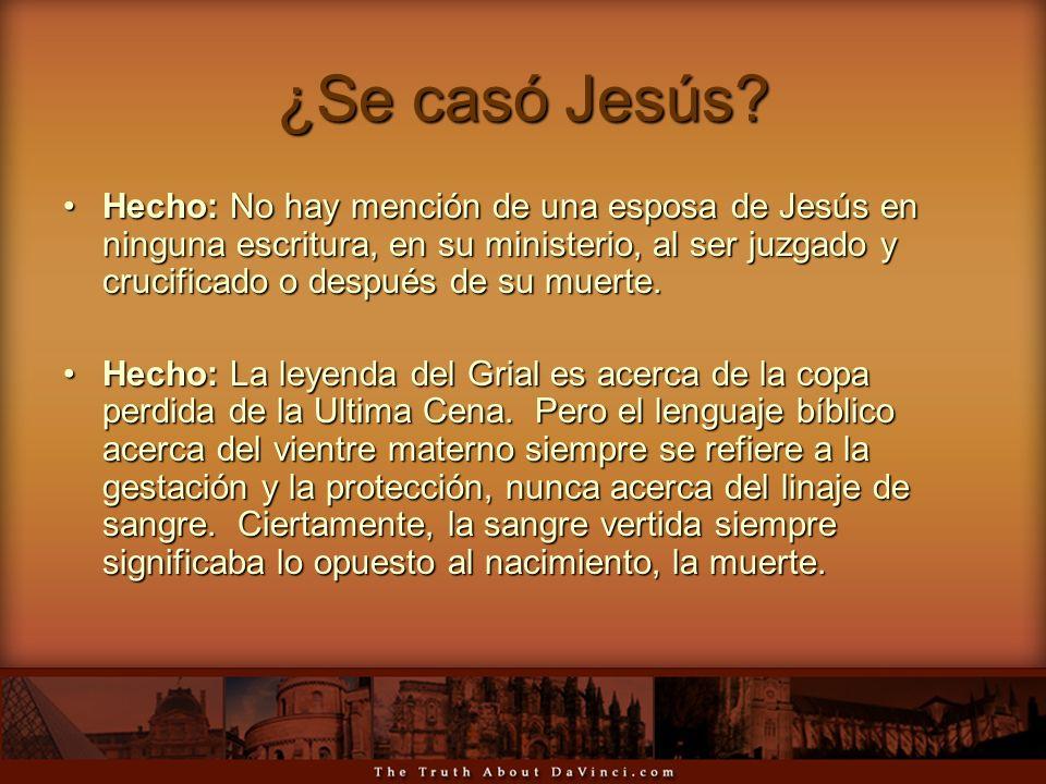¿Se casó Jesús? Hecho: No hay mención de una esposa de Jesús en ninguna escritura, en su ministerio, al ser juzgado y crucificado o después de su muer