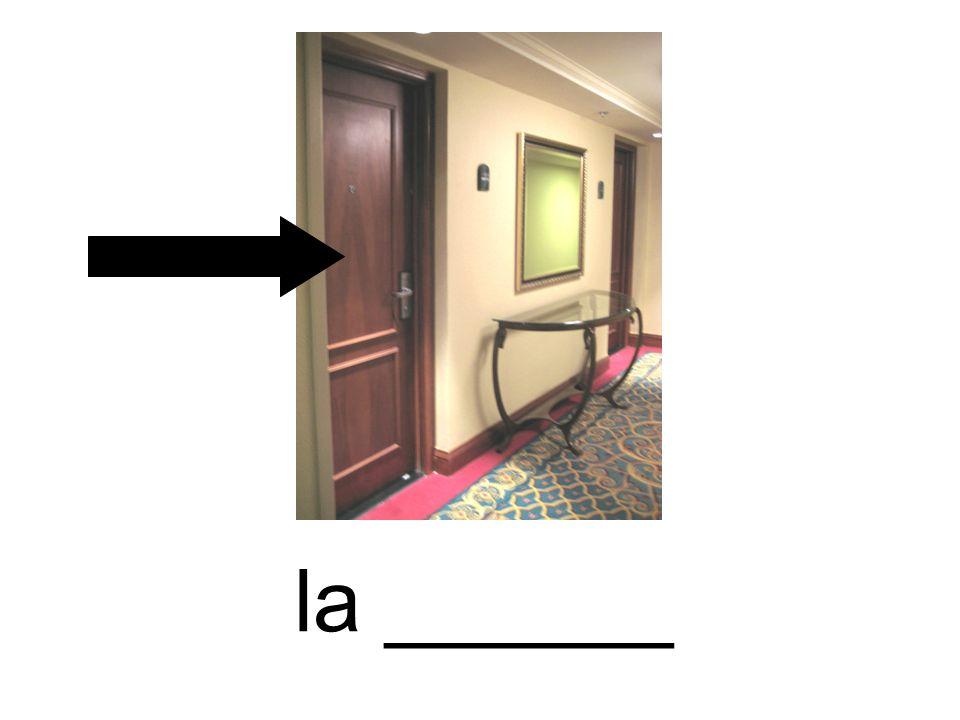 la ______