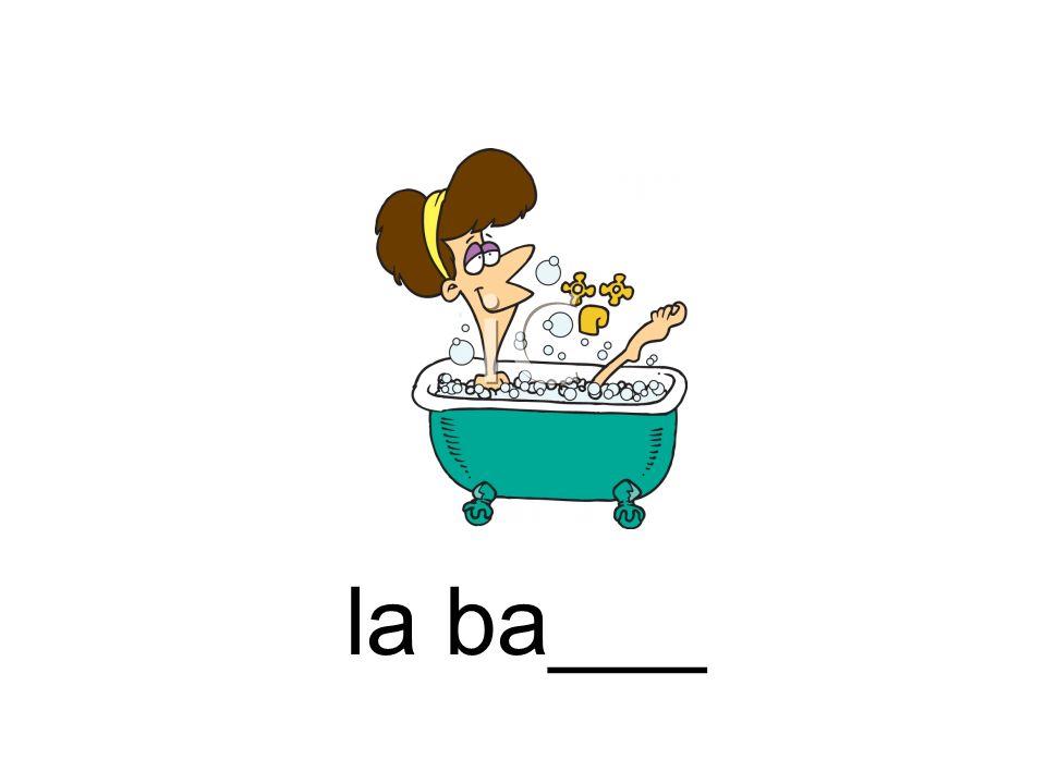 la ba___