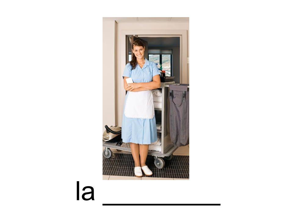 la ________