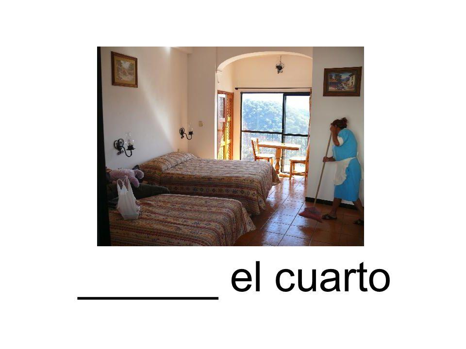 ______ el cuarto