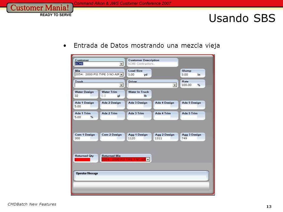 CMDBatch New Features 13 Usando SBS Entrada de Datos mostrando una mezcla vieja